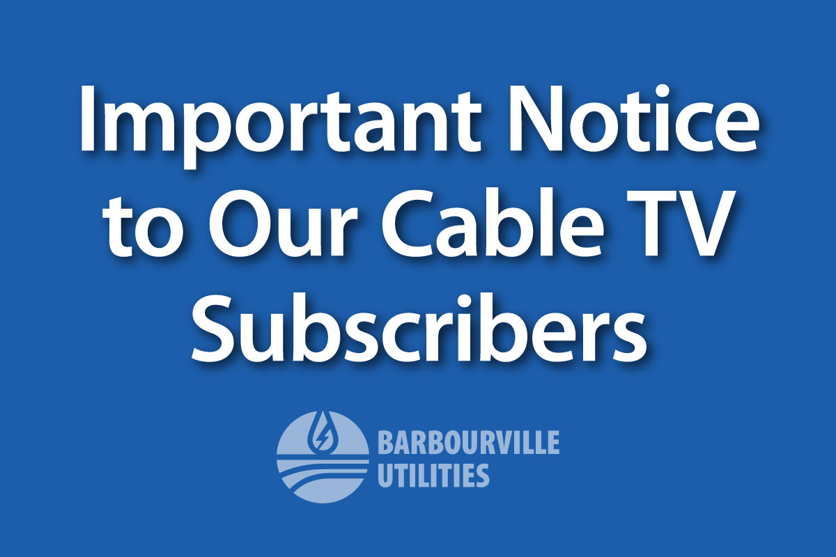 Important Notice to Our Cable TV Subscribers